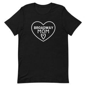 Broadway Mom T-Shirt