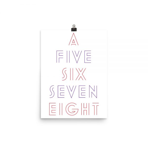 A 5, 6, 7, 8 Poster