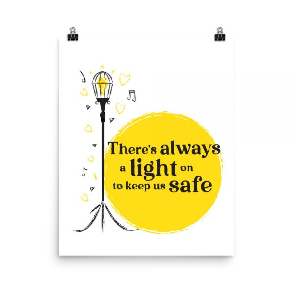 There's Always A Light Poster