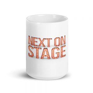 Next On Stage Mug