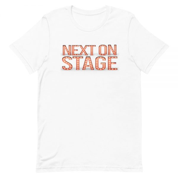 Next On Stage T-Shirt