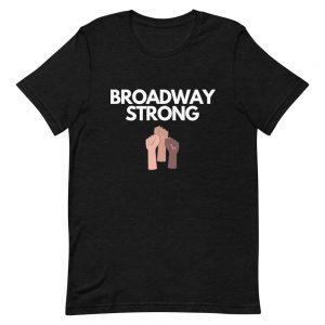 Broadway Strong T-Shirt (First Design)