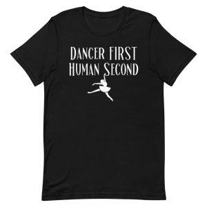 Dancer First T-Shirt