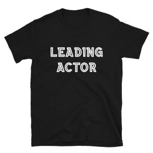 Leading Actor T-Shirt