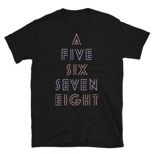 5, 6, 7, 8 T-Shirt