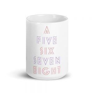 5, 6, 7, 8 Mug