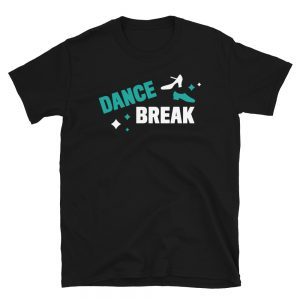 Dance Break T-Shirt