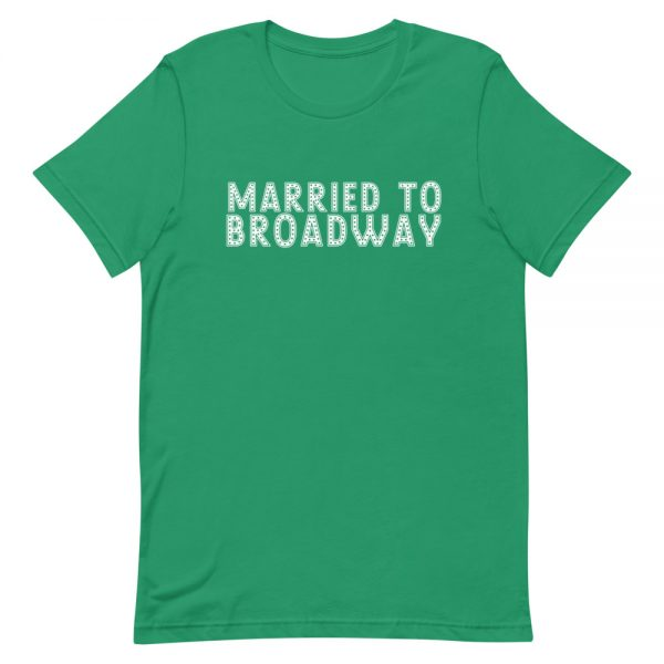 Married to Broadway Unisex T-Shirt