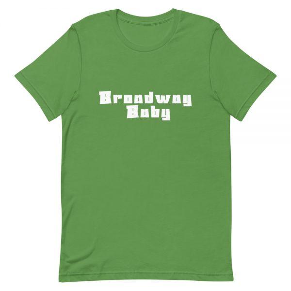 Broadway Baby Unisex Shirt