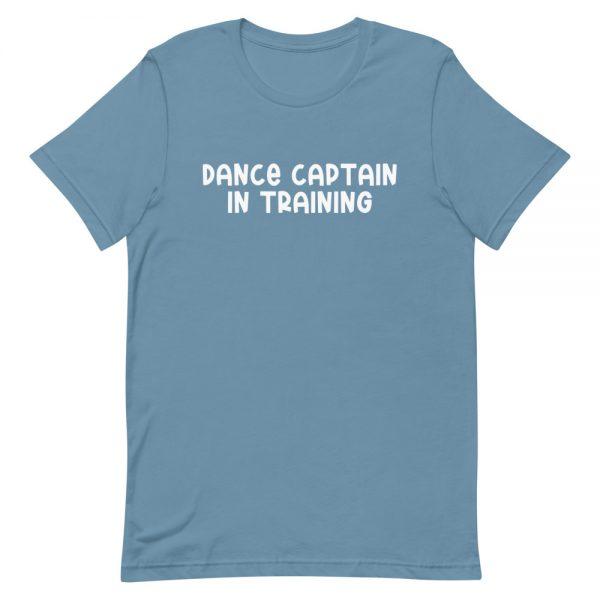 Dance Captain In Training Unisex T-Shirt
